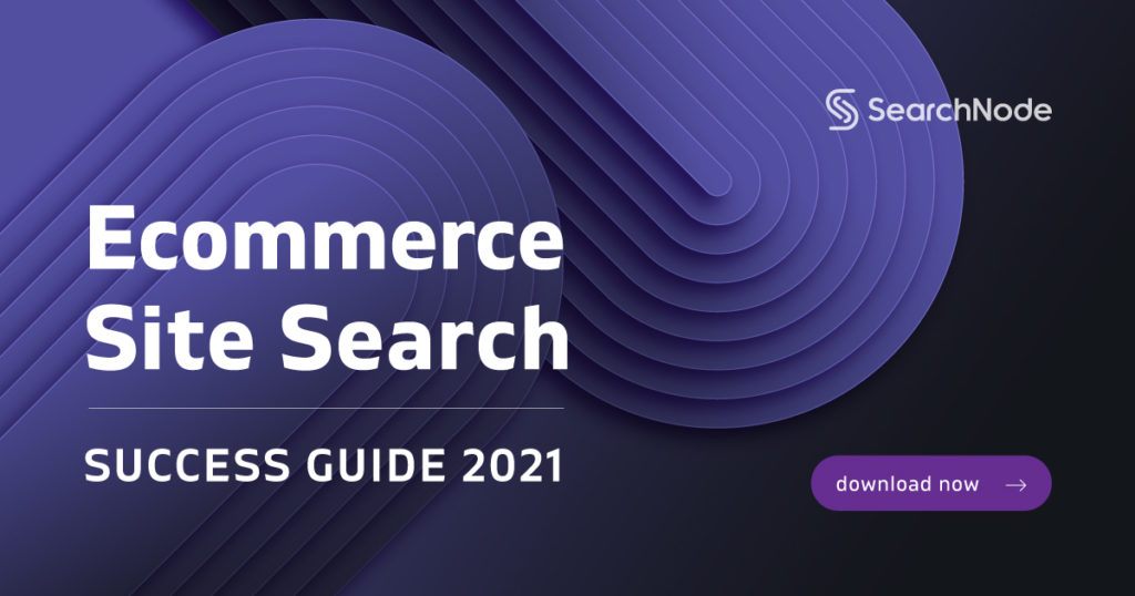 Ecommerce Site Search Success 2021